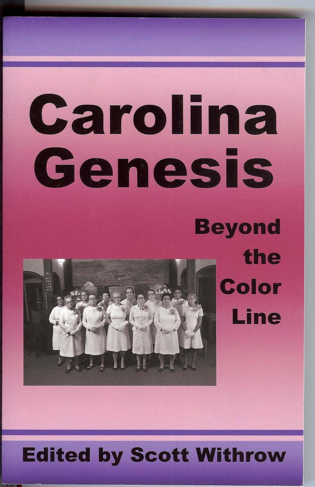 Carolina Genesis: Beyond the Colorline