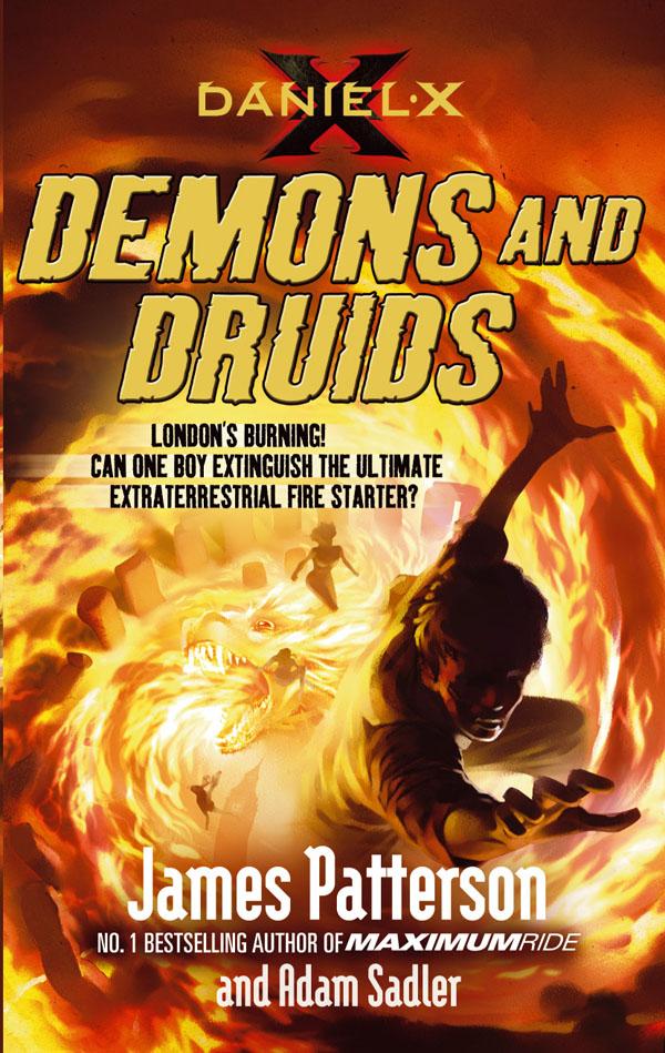Daniel X: Demons and Druids James Patterson
