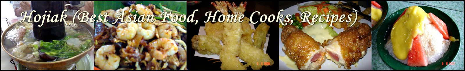 Ho Jiak (Best Asian Food, Home Cooks, Recipes)