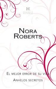 El Mejor Error de su Vida – Nora Roberts