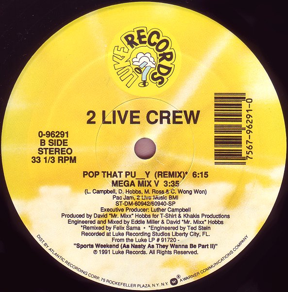 Time 4 Real Sum Akxion 2 Live Crew Pop That Pussy 12 1991