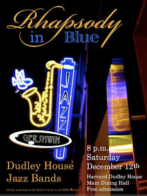Rhapsody in Blue Dudley House Harvard Jazz