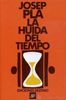 La huida del tiempo – Josep Pla