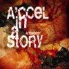 에이첼 인 어 스토리(A'ccel In A Story) - Antinomy
