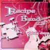 레시피밴드(Recipe Band) 3집 - Shine Days