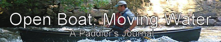 Open Boat, Moving Water - A Paddler's Journal
