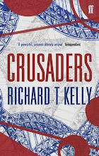 Crusaders: Richard T Kelly