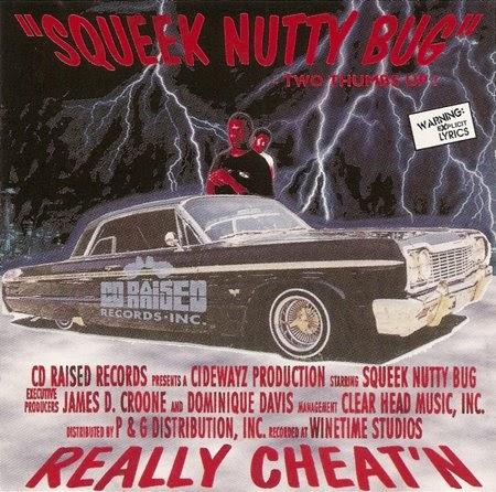 Trunk Muzik Squeek Nutty Bug Really Cheat N 1997