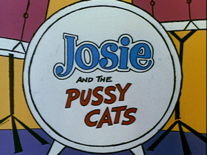 Josi And The Pussy Cats 58