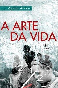 Download Livro A Arte da Vida (Zygmunt Bauman)