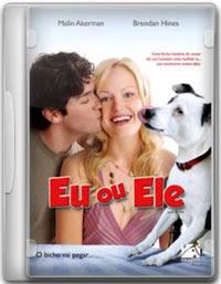 Filme Eu ou Ele Dublado (2009)