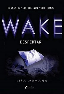 Download Livro Wake: Despertar (Lisa Mcmann)