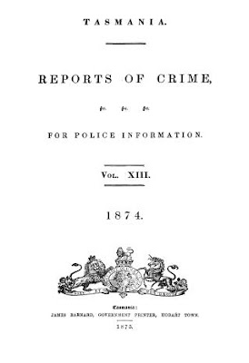 Tasmanian Reports of Crime 1871-75