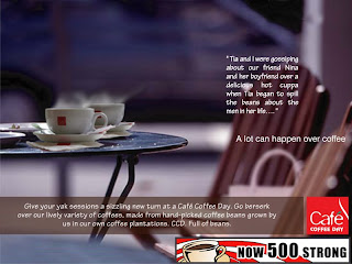 Did A Concept Campaign For Cafe Coffee Day They Wanted To Promote That Had Opened 500 Outlets So Far Just Some Ads And Collates