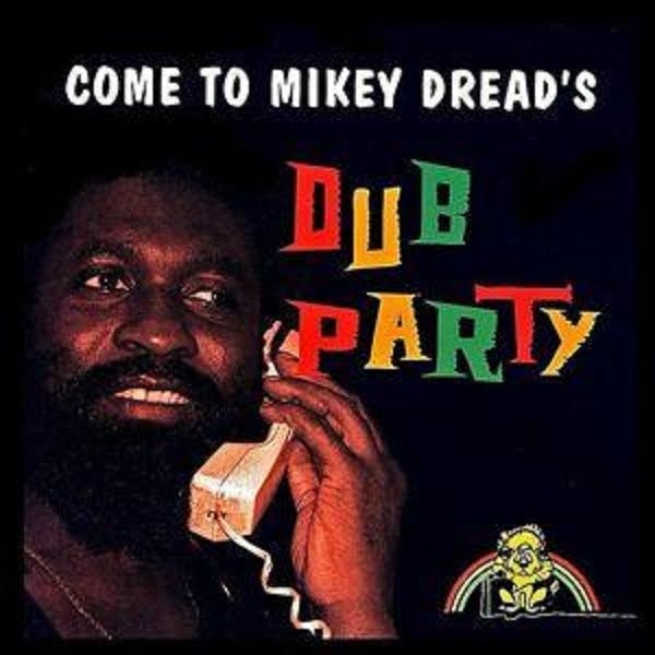 Mikey Dread Dread At The Control Dubwise