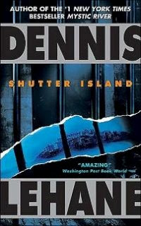 Shutter Island is based on the book of the same name.