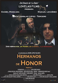 HERMANOS DE HONOR, Parte II (2.004)