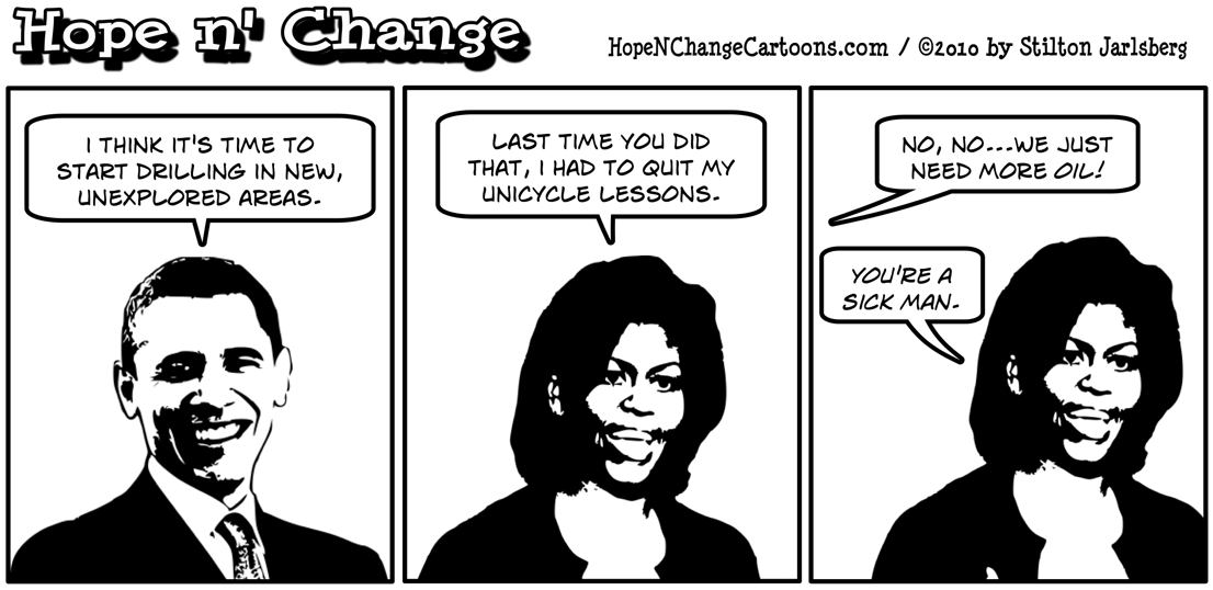 Barack Obama is misunderstood when he tells Michelle that he was to try drilling unexplored areas
