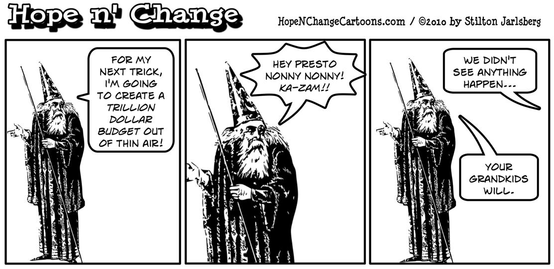 A wizard magically deems the democrats trillion-dollar budget into existence; hope and change, hopenchange