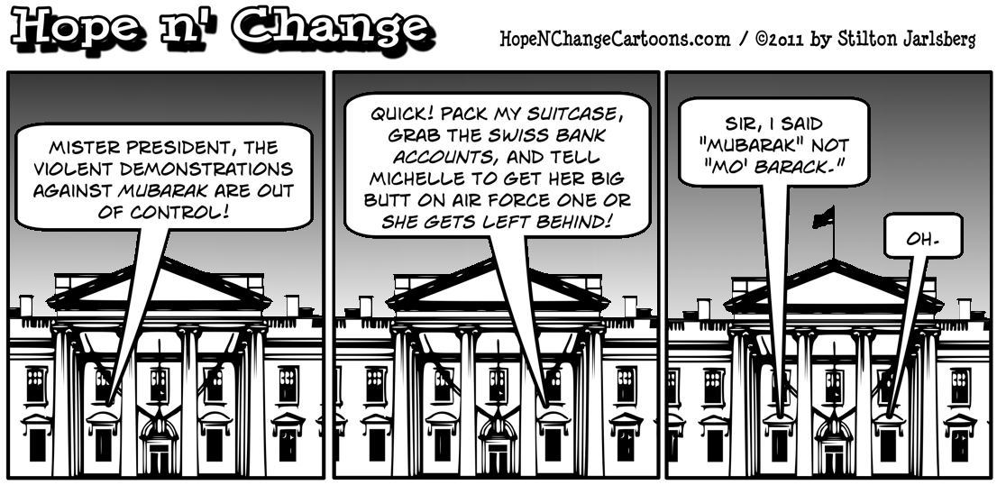 The president almost flees the country believing there are riots against mo' Barack, hopenchange, hope and change, hope n' change, stilton jarlsberg