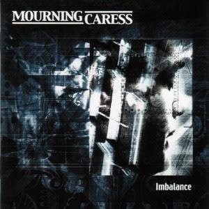 http://4.bp.blogspot.com/_D30J3cBm5yQ/R8PyuL5-qCI/AAAAAAAAA-w/c18bkPkp5gA/s400/Mourning+Caress+-+Imbalance+(2002).jpg