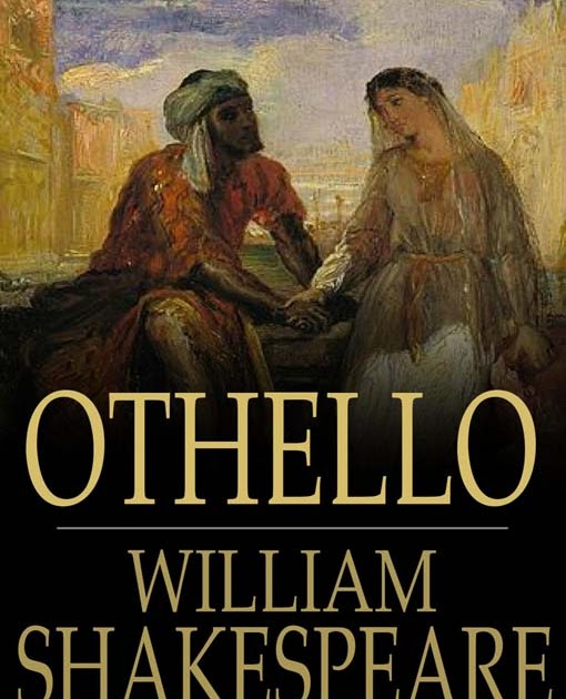 An analysis of shakespeares achievement in othello by william shakespeare