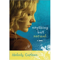 Revell Blog Tour Review: Anything But Normal by Melody Carlson