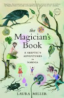 Preview and Giveaway of The Magician's Book by Laura Miller