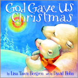 God Gave Us Christmas by Lisa Tawn Bergren Blog Tour Review