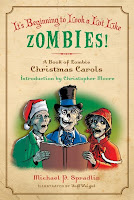 Review of It's Beginning to Look A Lot Like Zombies by Michael P. Spradlin