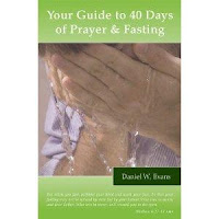 [Book Review] Your Guide to 40 Days of Prayer & Fasting By Danny Evans