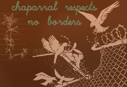 Chaparral respects no borders