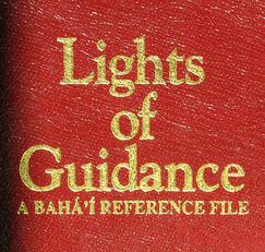 Lights of Guidance. A Baha'i Reference File.