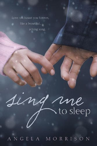 Win a Signed copy of Sing Me to Sleep by Angela Morrison