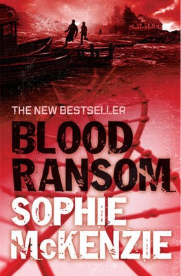 Giveaway: Blood Ransom by Sophie McKenzie