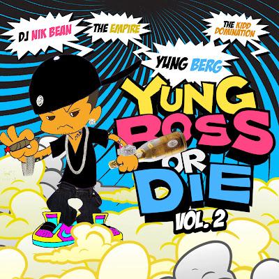 front Yung Berg - Yung Boss Or Die Vol. 2
