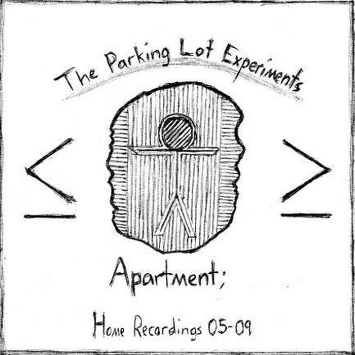 the parking lot experiments - 2010 - Apartment; Home Recordings 05-09