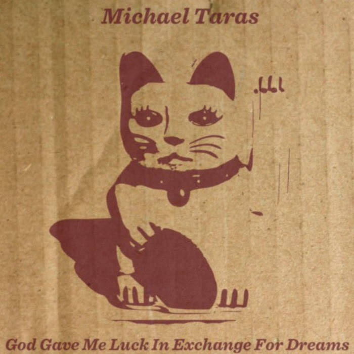 Michael Taras - 2010 - God Gave Me Luck In Exchange for Dreams