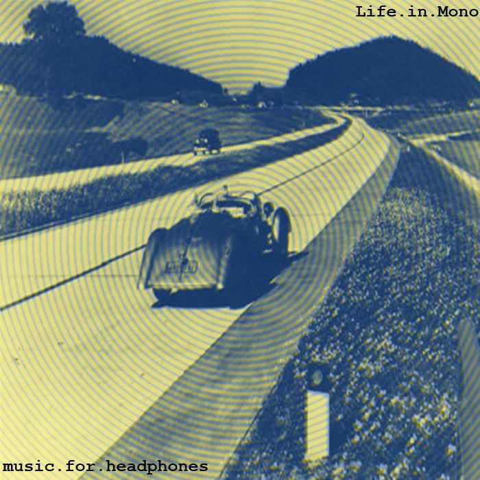 Music for Headphones - 2011 - Life.in.Mono