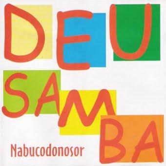 CD Nabucodonozor Deu Samba