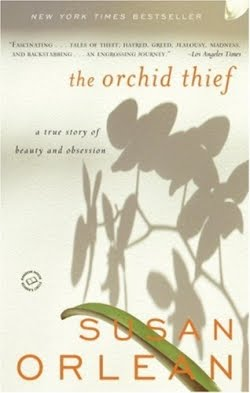The Orchid Thief: A True Story of Beauty and Obsession (Ballantine Reader's Circle), Orlean, Susan