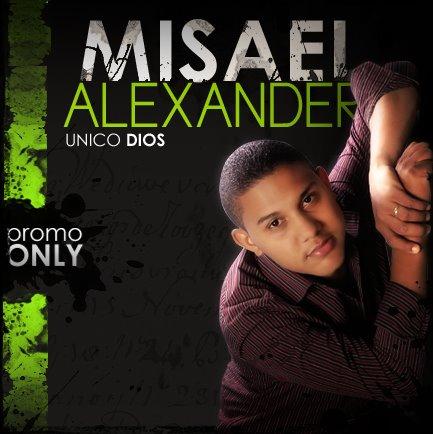 [Misael+Alexander+Promo+Only+CD.jpg]