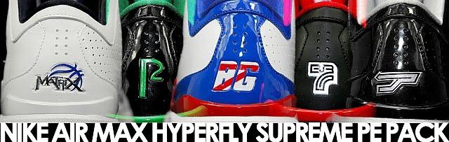Nike Air Max Hyperfly Supreme PE Pack - Boston Celtics Paul Pierce PE  409646-002 · - Portland Trail Blazers Brandon Roy PE 409646-003 986b9020b6