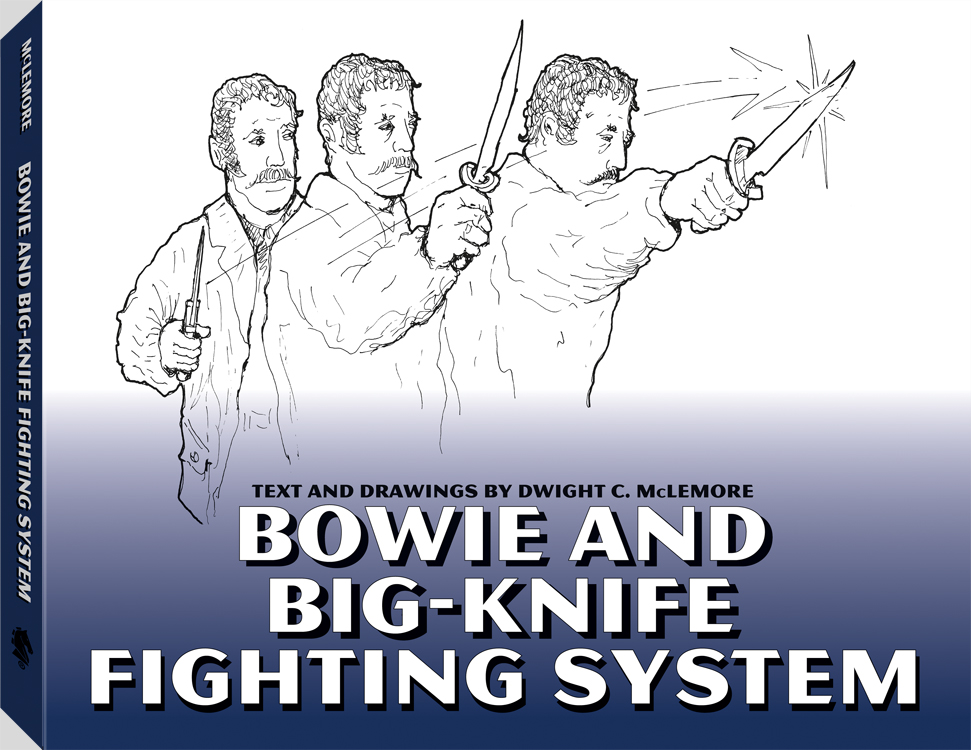 Bowie Knife Fights, Fighters & Fighting Techniques