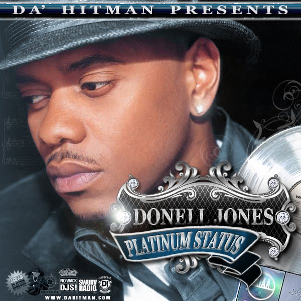 Da Hitman Donell Jones Platinum Status Coredjradio