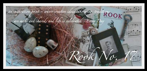 Rook No. 17:  recipes, crafts & creative nesting