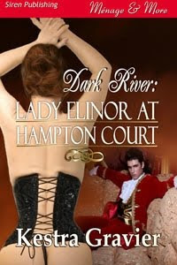 Dark River: Lady Elinor at Hampton Court by Kestra Gravier