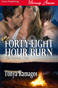 Forty-Eight Hour Burn by Tonya Ramagos