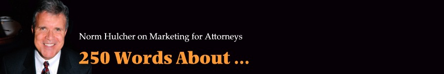 Norm Hulcher on Marketing for Attorneys