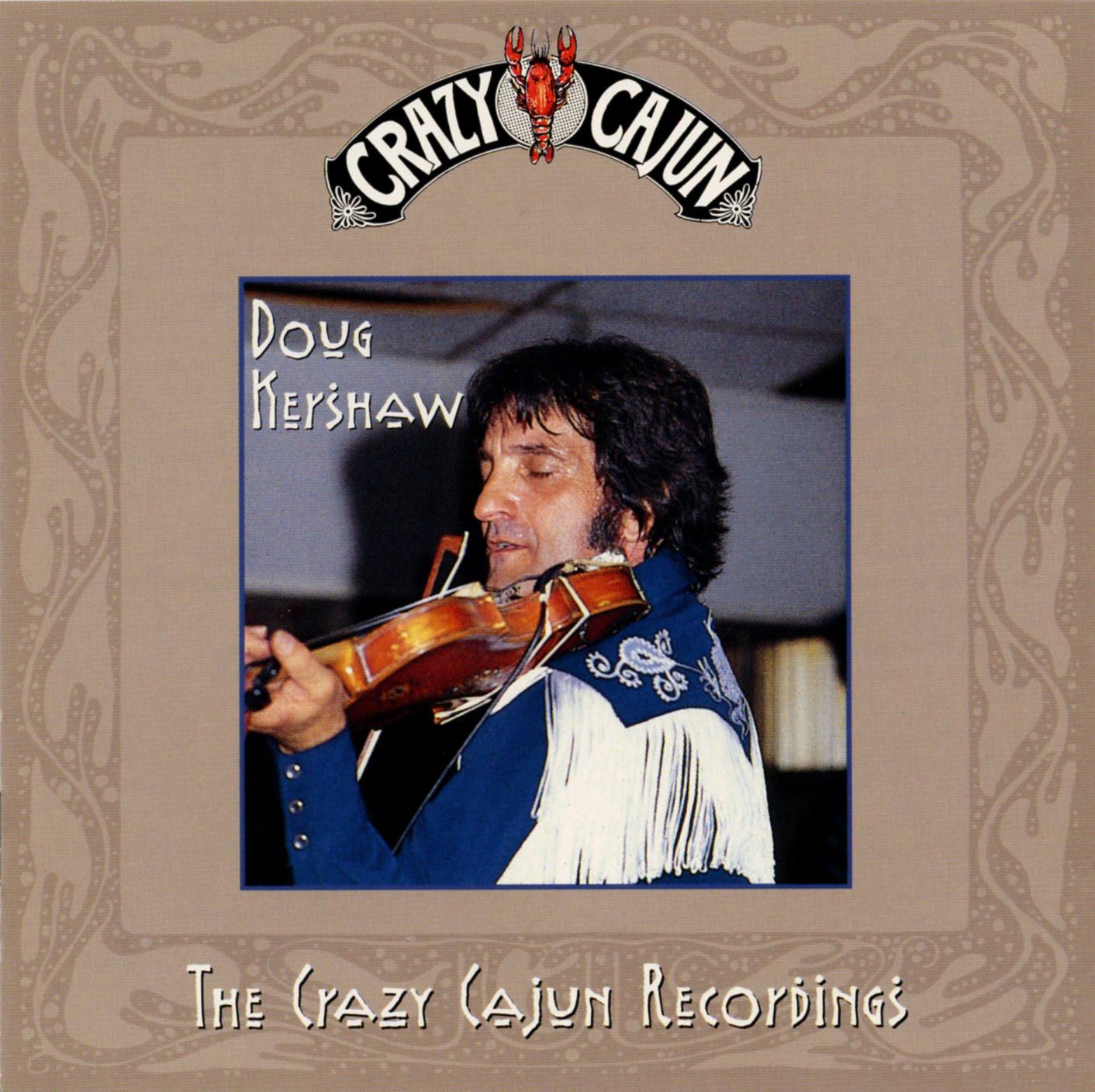 Power Pop Lovers Doug Kershaw The Crazy Cajun Recordings